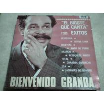 Disco Lp Bienvenido Granda -el Bigote Que Canta Y Sus Exitos