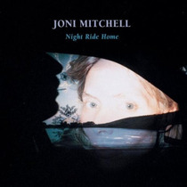 Joni Mitchell - Night Ride Home Cd Import Lqe Folk Rock