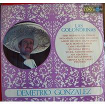Bolero, Demetrio Gonzalez, Las Golondrinas, Lp 12´,