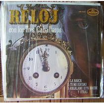 Bolero, Los Tres Caballeros, Reloj, Lp 12´, Hwo.