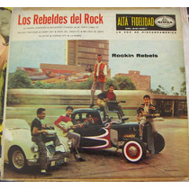 Rock Mexicano. Los Rebeldes Del Rock. Lp 1a Edición