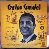 Tango, Carlos Gardel ( La Voz Inmortal), Lp 10´, Css.