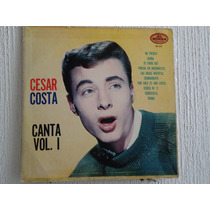 Cesar Costa - Canta Vol. I