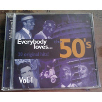 Everybody Loves The 50 S Vol 1 Cd Nacional Unica Ed 1996 Fdp