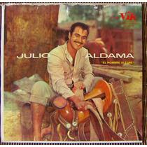 Bolero, Julio Aldama, El Hombre Alegre, Lp 12´, Idd.