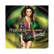Cd De Mariana Seoane:esta De Fiesta Atrevete!! 2007