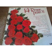 Disco Acetato De 14 Rosas Para Ti Varios Artistas