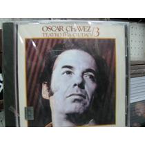Oscar Chavez En El Teatro De La Ciudad 3 Cd Sellado