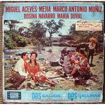 Bolero, Miguel Aceves Mejía, Dos Gallos Y Dos Gallinas, Idd.