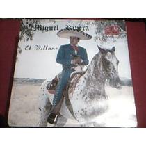 Disco Lp Miguel Rivera - El Villano - Disco Nuevo Sellado