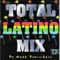 Total Latino Mix Da Madd Dominikans Cd 1a Ed 1996 Bvf