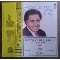 Victor Iturbe El Piruli Lo Mejor Cassete Raro 1991 Sp0