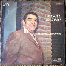 Tango, Miguel Montero ( Antiguo Reloj De Cobre), Lp 12´, Css