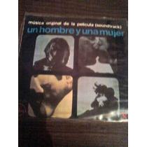 Disco 45rpm Acetato De Un Hombre Y Una Mujer Soundtrack
