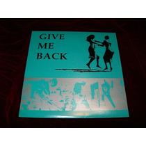 Give Me Back Gay & Lesbian Gender Rights Sampler Lp San Vbf