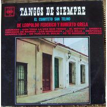 Tango, Cuarteto San, Telmo, Leopoldo Federico, Roberto Grela