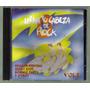 Llena Tu Cabeza De Rock Vol 3 Cd Orig 1a Edicion 1995