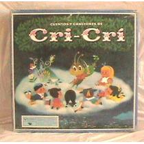 Cri Cri Cuentos Y Canciones Box D 9 Lps Y Cancionero 899.99