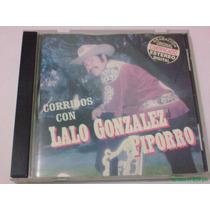 Lalo Gonzales Piporro Corridos Con Cd 1997 Envió Gratis!