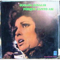 Tango, Susana Rinaldi ( Porque Canto Asi ), Lp 12´, Css.
