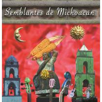 Semblantes De Michoacán / Gpo. Son De Paracho
