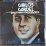 Tango, Carlos Gardel (solo Para Los Conocedores), Lp12´, Css