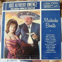 Bolero, José Alfredo Jiménez, Muchacha Bonita, Lp 12´, Hwo.