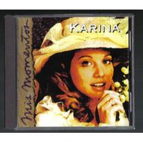 Karina Mis Momentos 18 Exitos Cd Unica Ed 1997 Hwo