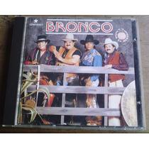 Bronco Por El Mundo Cd 1a Ed1992 C/todo Su Arte Original Sp0