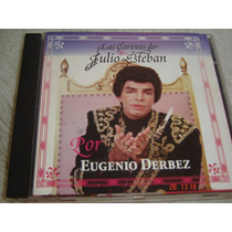 Julio Esteban (eugenio Derbez) Las Cartitas Cd