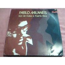 Disco Lp Pablo Milanes - Son De Cuba A Puerto Rico -