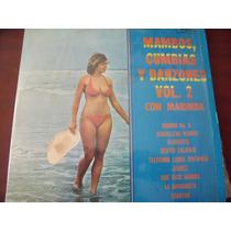 Lp Mambos Cumbias Y Danzones Con Marimba Vol 2 Envio Gratis