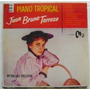 Juan Bruno Terraza / Piano Tropical 1 Disco Lp De Vinil