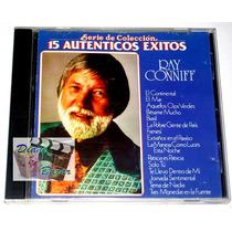Cd Ray Conniff: 15 Auténticos Éxitos!! Serie De Coleccion