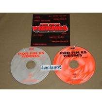 Por Fin Es Viernes 6 Varios 2002 Max Music Cd Doble