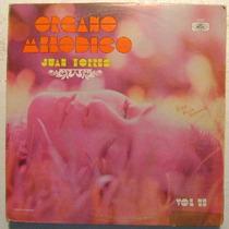 Juan Torres Organo Melodico Vol. 13 1 Disco Lp Vinilo
