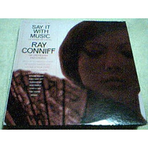Disco Lp Ray Conniff - Say It With Music - A Touch Of Latin