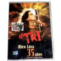 Dvd Alex Lora El Tri 35 Años Y Lo Que Le Falta Todavia.. Mn4