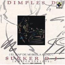 Dimples D Sucker Dj (el Rap De Mi Bella Genio) Remixes 90´s