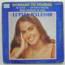 Lupita D´alessio / Borraré Tu Nombre 1 Disco Lp De Vinil