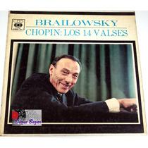 Lp / Acetato Brailowsky / Chopin Los 14 Valses!!