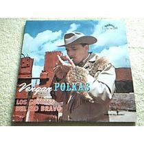 Disco Lp Los Coyotes Del Rio Bravo - Vengan Polkas -
