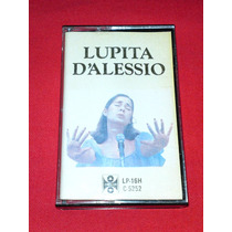 Lupita Dalessio, Homonimo, Orfeon.