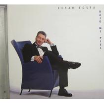 Cesar Costa - Bajo Mi Piel