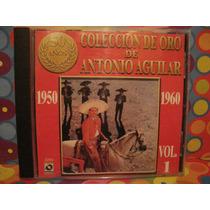 Antonio Aguilar Cd Vol.1 Con Mariachi Edc. 00 Nuevo