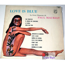 Lp Love Is Blue: La Gran Orquesta De Paul Mauriat De 1968!!