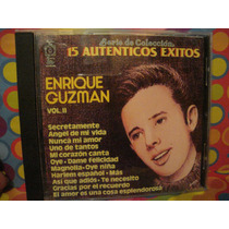 Enrique Guzman Cd Vol.2 Serie De Coleccion 15 Exitos 91