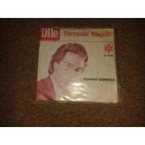 Disco Acetato 45 Rpm De: Fernando Allende
