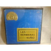 Lp Las Hermanas Nuñez Album Triple Maa