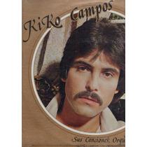 Kiko Campos Lp Homonimo 1980 (riba Y Campos)rarisimo